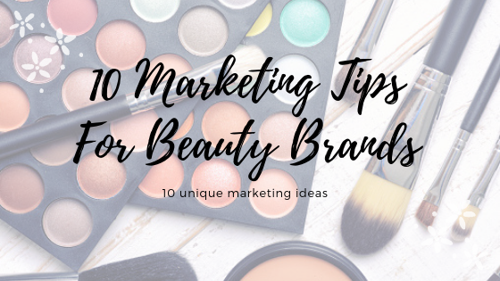 /home/bro4u7/Pictures/TechDu/55/10-Marketing-Tips-For-Beauty-Brands.png