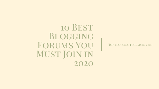 Top Blogging Forums In 2020
